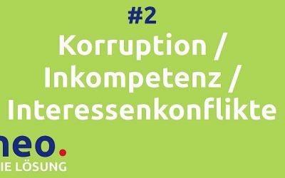 Video #2 Korruption, Inkompetenz und Interessenkonflikte in der Politik