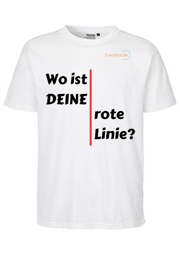 T-Shirt Wo ist deine rote Linie kaufen